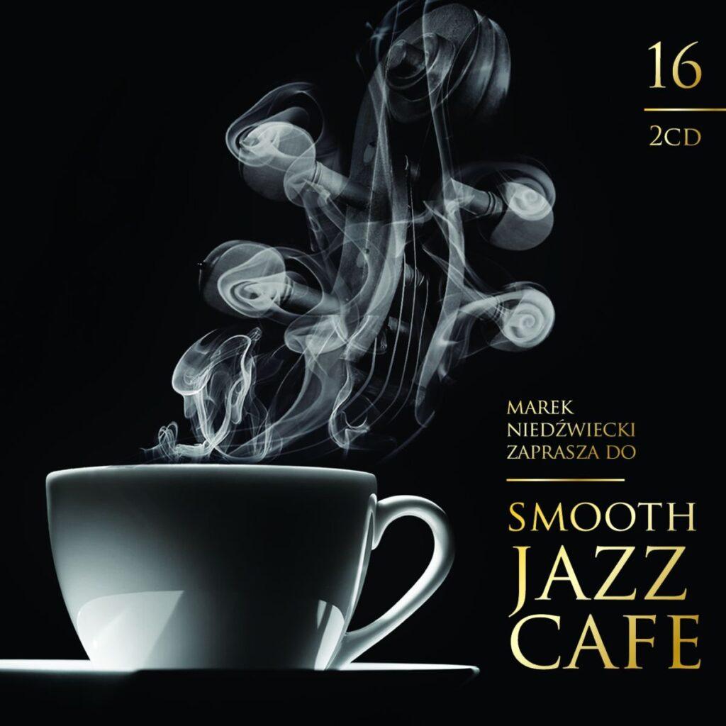 Krzysztof Napiórkowski smooth jazz cafe volume 16 b iext46110872